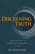 Discerning Truth - Dr Jason Lisle
