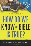 How do we know the Bible is True - Volume 2