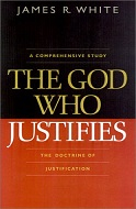 The God Who Justifies - James R White