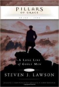 Pillars of Grace (A Long Line of Godly Men, Volume Two)